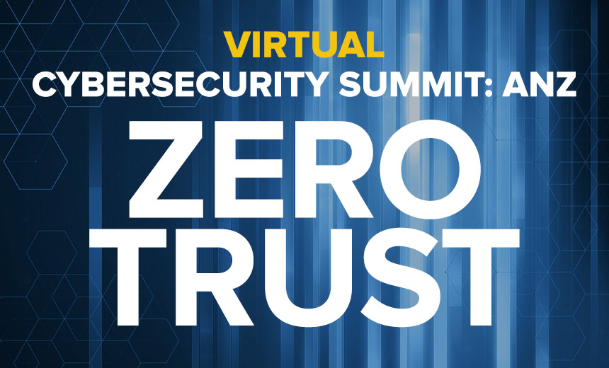 Virtual Cybersecurity Summit ANZ: Zero Trust