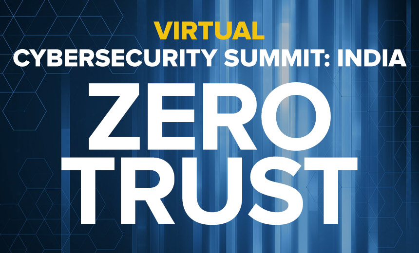 Virtual Cybersecurity Summit India: Zero Trust